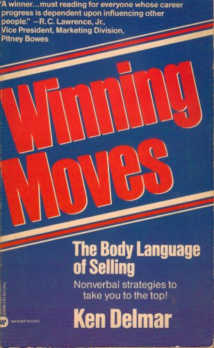 9780446329972: Winning Moves: The Body Language of Selling