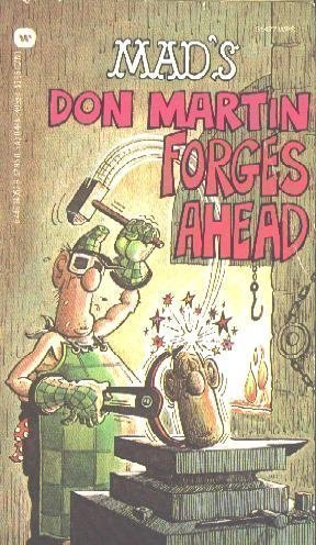 Mad's Don Martin Forges Ahead: Warner Books