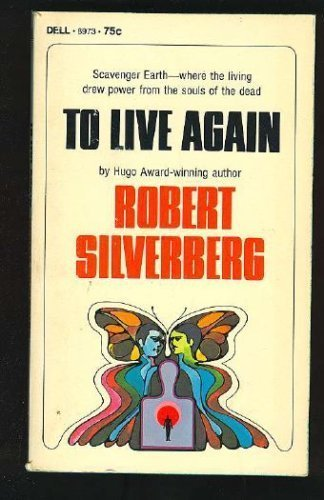 9780446340588: To Live Again