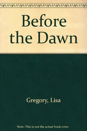 Before the Dawn: Gregory, Lisa