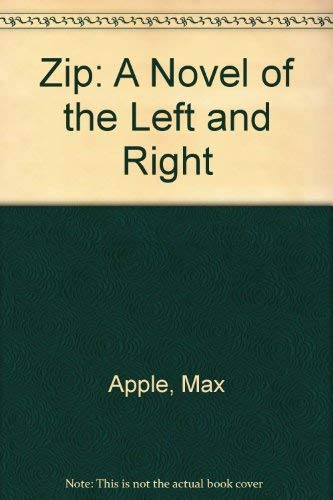 9780446341790: Zip: A Novel of the Left and Right