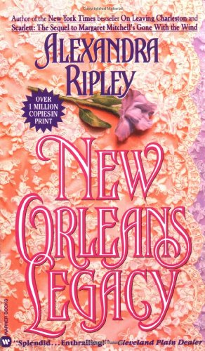 9780446342100: New Orleans Legacy