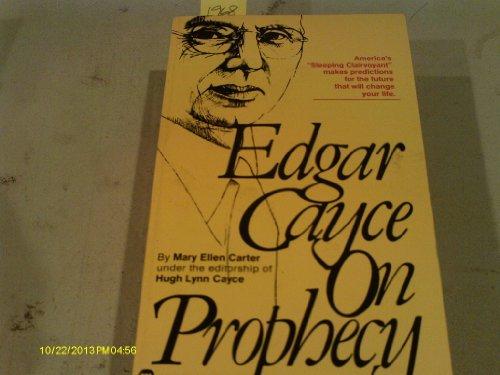 Edgar Cayce on Prophecy: Mary Ellen Carter