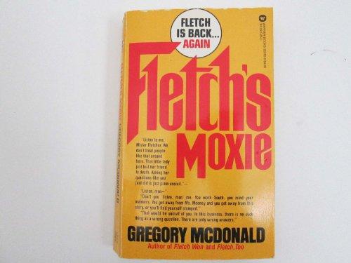 9780446342773: Fletch's Moxie