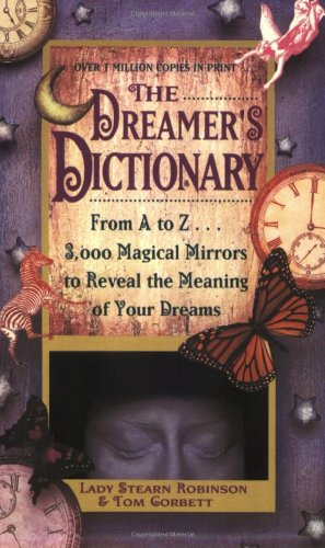 Dreamer's Dictionary Format: Paperback: Robinson, Stearn