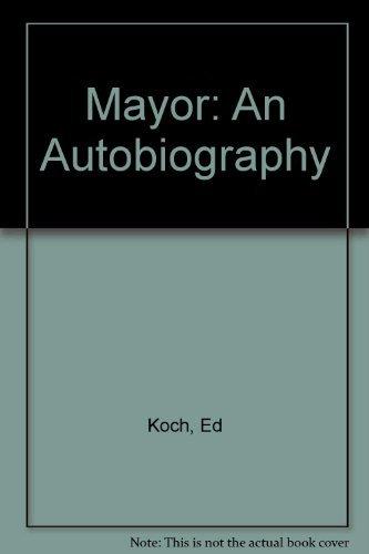 9780446343053: Mayor: An Autobiography
