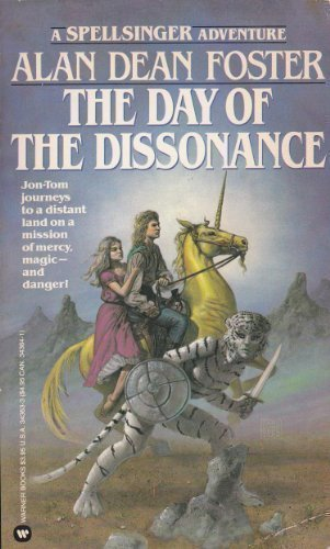 The Day of the Dissonance: Foster, Alan Dean