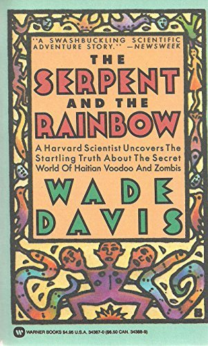 The Serpent and the Rainbow: Davis, Wade