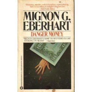 9780446343930: danger Money