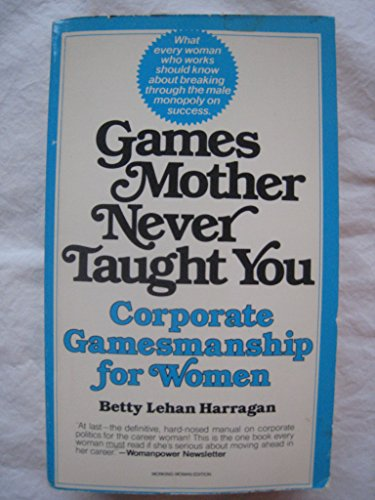 9780446344005: Games Mother Never Taught You