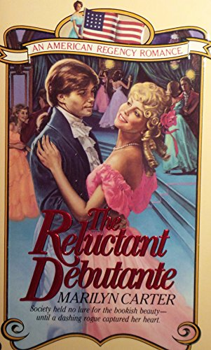 The Reluctant Debutante: Carter, Marilyn