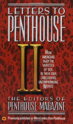 9780446345156: More Letters from Penthouse: How Americans Enjoy the Varieties of Sexual Experience in Their Own Unblushing Uncompromising words