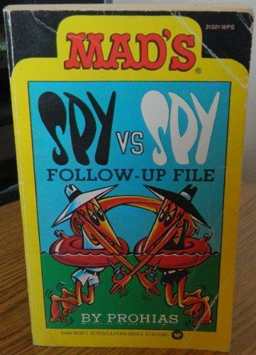 9780446345439: Mad's Spy Vs Spy/Follow-Up File