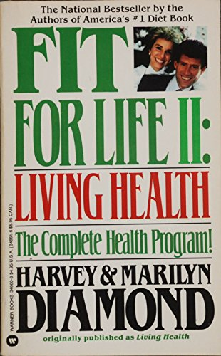 9780446346603: Fit for Life II Living Health the Comple