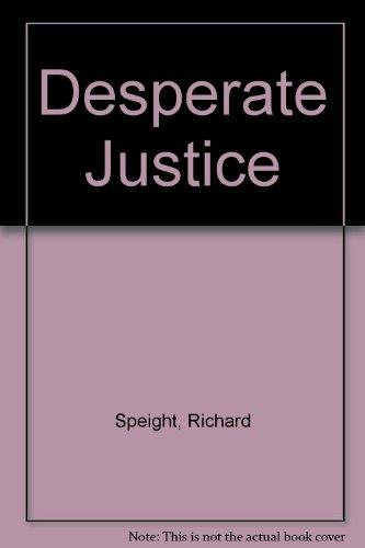 9780446346641: Desperate Justice