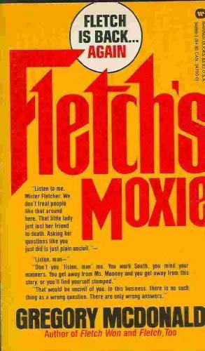 9780446346993: Fletch's Moxie