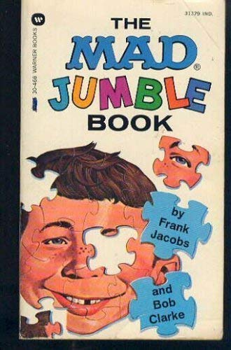 Mad Jumble Book (0446347434) by Frank Jacobs; Bob Clarke