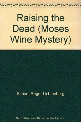 9780446348225: Raising the Dead (Moses Wine Mystery)
