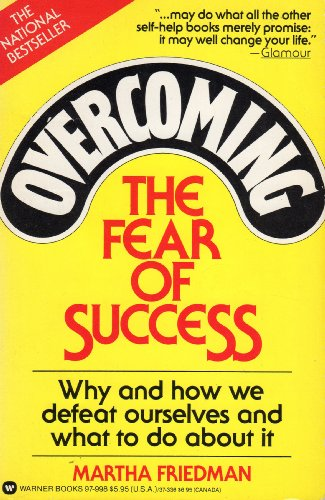9780446349260: Overcoming the Fear of Success