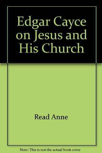 9780446349284: Edgar Cayce on Jesus and His Church