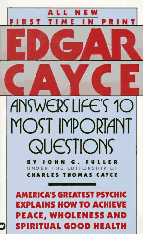 9780446349864: Edgar Cayce Answers Life's 10 Most Important Questions
