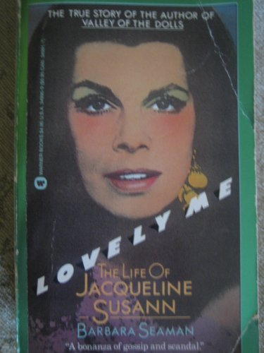 9780446349901: Lovely Me: The Life of Jaqueline Susann