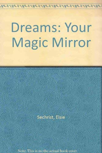 9780446351164: Dreams: Your Magic Mirror
