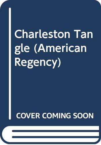 9780446351560: Charleston Tangle (American Regency)