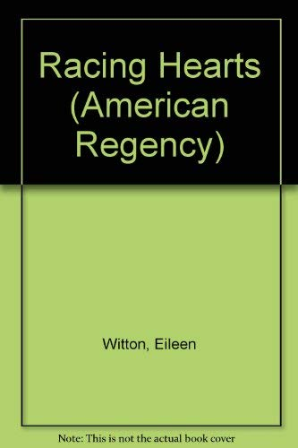 9780446351607: Racing Hearts (American Regency)