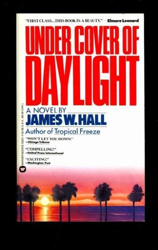 Under Cover of Daylight: Hall, James W