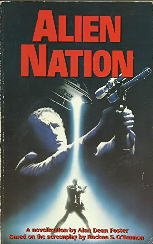 Alien Nation: Alan Dean Foster