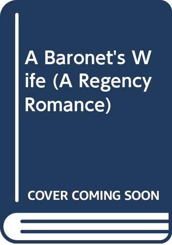 9780446353243: A Baronet's Wife (A Regency Romance)