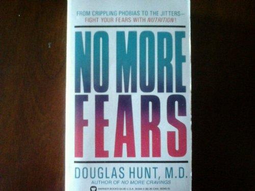 No More Fears: Douglas Hunt