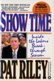 9780446353700: Show Time: Inside the Laker's Breakthrough Season