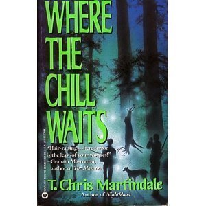 Where the Chill Waits: Martindale, T. Chris