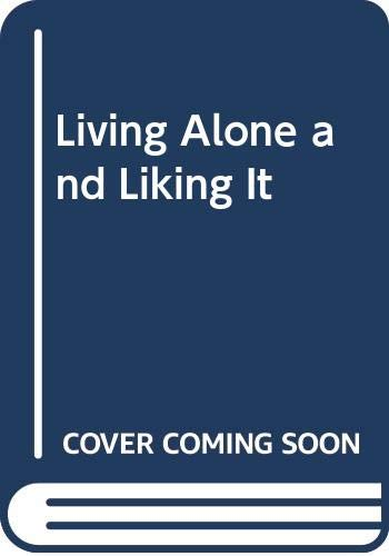 9780446355421: Living Alone and Liking It