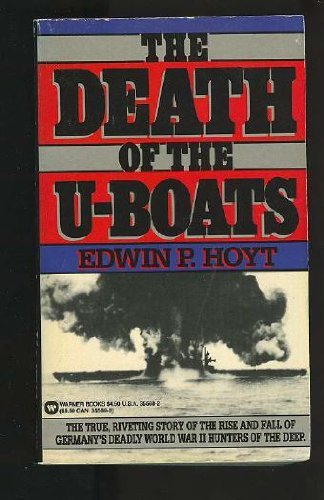 9780446355681: The Death of the U-Boats