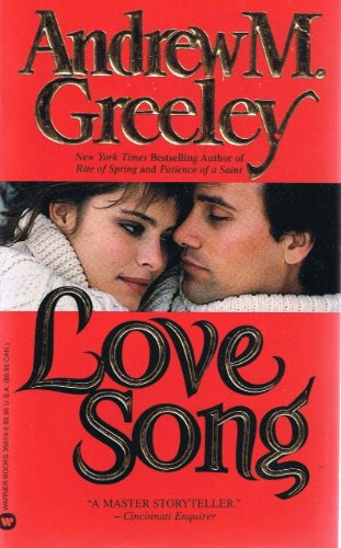 Love Song: Andrew M Greeley