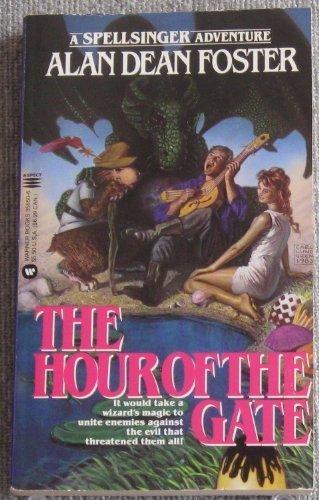 9780446356503: Spellsinger: The Hour of the Gate - Book #2 (Spellsinger Book Two)