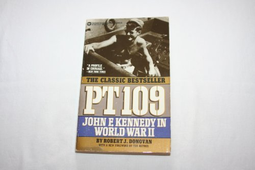 9780446356534: Pt 109: John F. Kennedy in World War II