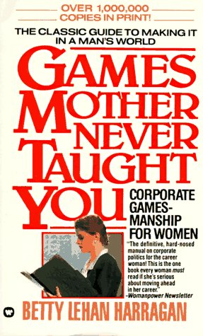 9780446357036: Games Your Mother Never Taught You