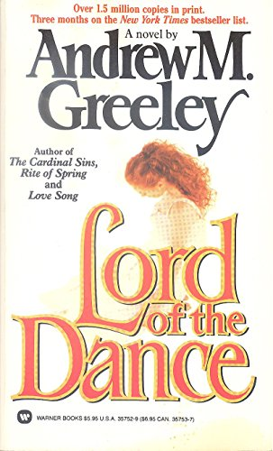Lord of the Dance: Greeley, Andrew M.