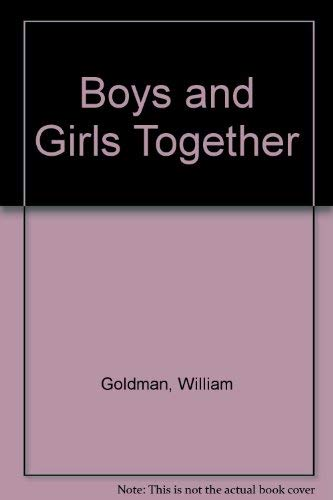 9780446357548: Boys and Girls Together