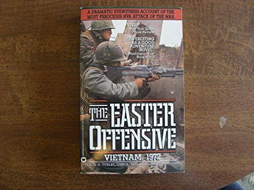 9780446357593: The Easter Offensive: Vietnam, 1972