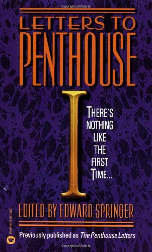 9780446357784: Letters To Penthouse I: There's Nothing Like the First Time...: Vol 1