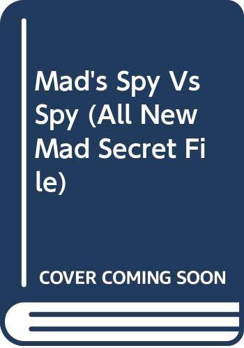 9780446357951: Mad's Spy Vs Spy (All New Mad Secret File)