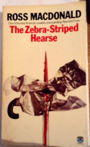 The Zebra-Striped Hearse: A Lew Archer Novel: MacDonald, Ross