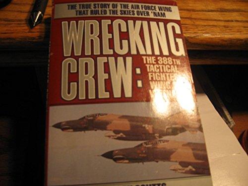Wrecking Crew: The 388th Tacti
