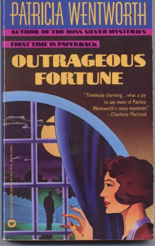 Outrageous Fortune: Patricia Wentworth