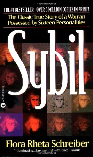 9780446359405: Sybil: The true and extraordinary story of a woman possessed by sixteen separate personalities